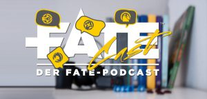 FateCast der Fate Podcast