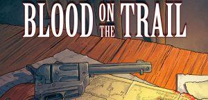 artikelbild-blood-on-the-trail